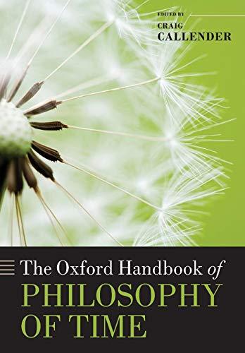 9780199679553: The Oxford Handbook of Philosophy of Time (Oxford Handbooks)