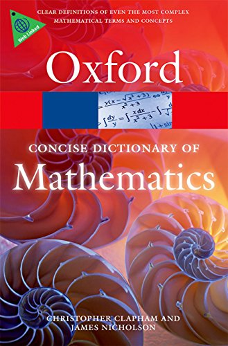 9780199679591: The Concise Oxford Dictionary of Mathematics