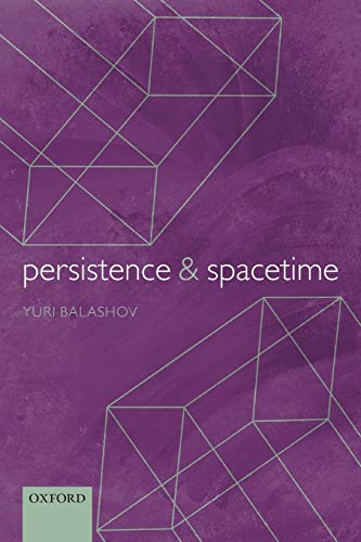 9780199679652: Persistence and Spacetime