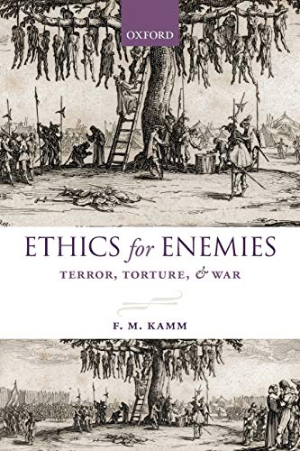 9780199680597: Ethics for Enemies: Terror, Torture, and War (Uehiro Series in Practical Ethics)