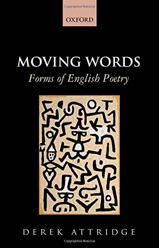 9780199681242: Moving Words: Forms of English Poetry