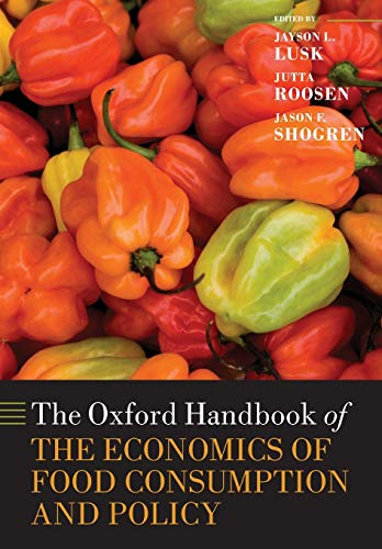 9780199681327: The Oxford Handbook of the Economics of Food Consumption and Policy (Oxford Handbooks)