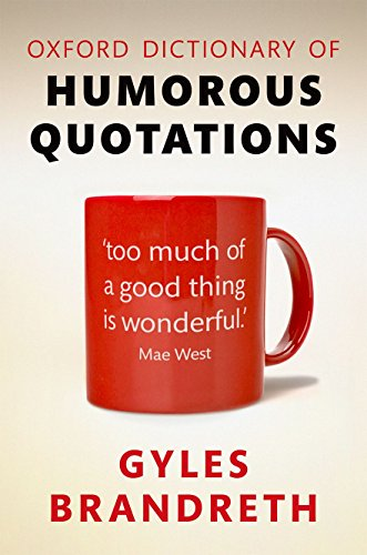 9780199681365: Oxford Dictionary of Humorous Quotations