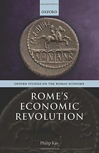 9780199681549: Rome's Economic Revolution (Oxford Studies on the Roman Economy)