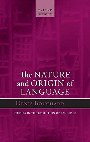 9780199681624: Nature and Origin of Language (Oxford Studies in the Evolution of Language)