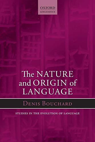 9780199681631: Nature and Origin of Language (Oxford Studies in the Evolution of Language)