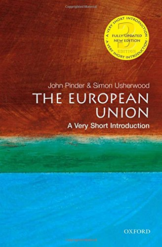 9780199681693: European Union: A Very Short Introduction (Very Short Introductions)