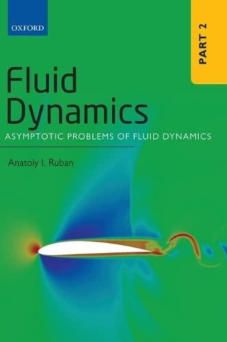 9780199681747: Fluid Dynamics: Part 2: Asymptotic Problems of Fluid Dynamics