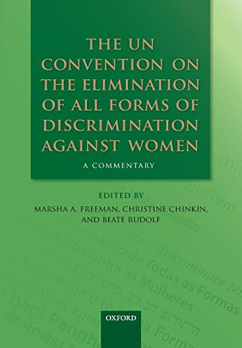 9780199682249: The UN Convention on the Elimination of All Forms of Discrimination Against Women: A Commentary (Oxford Commentaries on International Law)