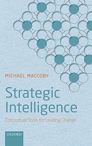 9780199682386: Strategic Intelligence: Conceptual Tools for Leading Change