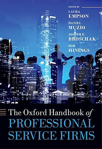 9780199682393: The Oxford Handbook of Professional Service Firms (Oxford Handbooks)