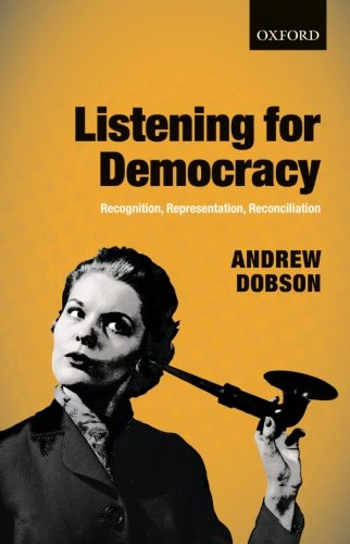 9780199682454: Listening for Democracy: Recognition, Representation, Reconciliation