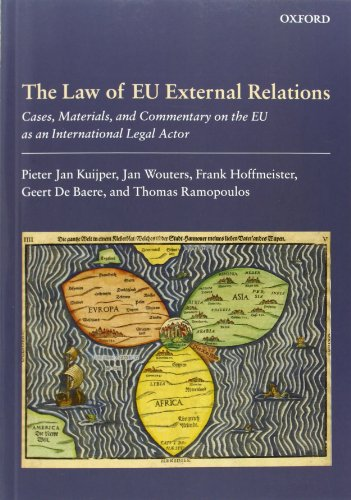 9780199682485: The Law of EU External Relations: Cases, Materials, and Commentary on the EU as an International Legal Actor