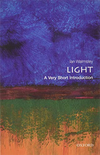 9780199682690: Light: A Very Short Introduction (Very Short Introductions)