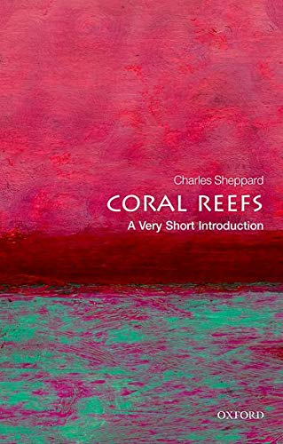 9780199682775: Coral Reefs: A Very Short Introduction