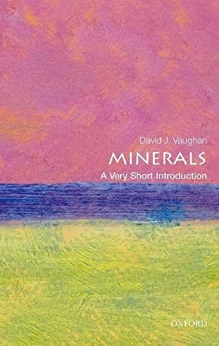 9780199682843: Minerals: A Very Short Introduction