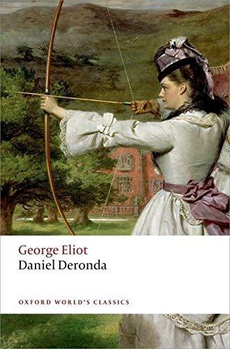 9780199682867: Daniel Deronda (Oxford World's Classics)