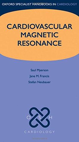 9780199682928: Cardiovascular Magnetic Resonance (Oxford Specialist Handbooks in Cardiology)
