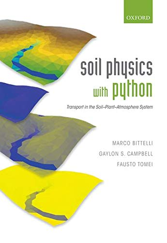 9780199683093: Soil Physics with Python: Transport in the Soil-Plant-Atmosphere System