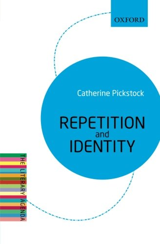 9780199683611: Repetition and Identity: The Literary Agenda