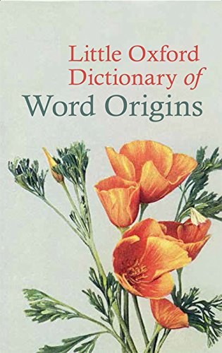 9780199683635: Little Oxford Dictionary of Word Origins