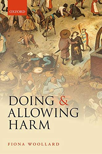 9780199683642: Doing and Allowing Harm