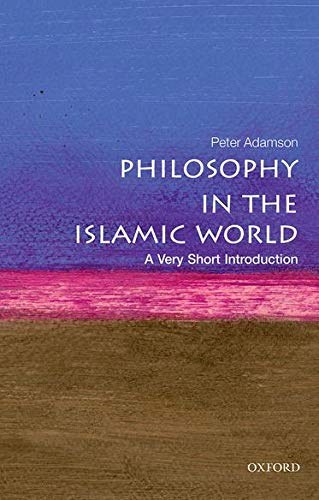 9780199683673: Philosophy in the Islamic World: A Very Short Introduction (Very Short Introductions)