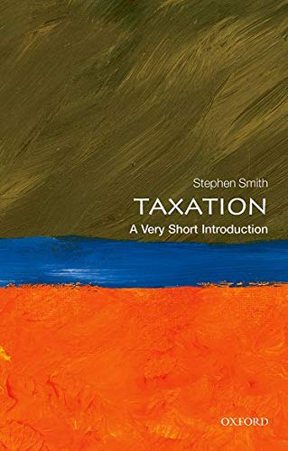 9780199683697: Taxation: A Very Short Introduction