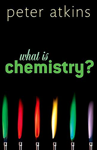 9780199683987: What is Chemistry?