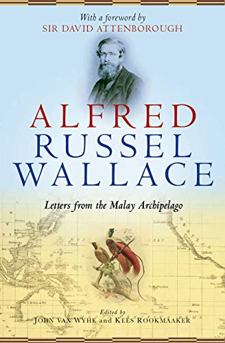 9780199683994: Alfred Russel Wallace: Letters from the Malay Archipelago
