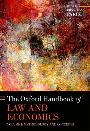 9780199684267: The Oxford Handbook of Law and Economics: Volume 1: Methodology and Concepts (Oxford Handbooks)