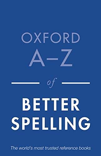 9780199684625: Oxford A-Z of Better Spelling