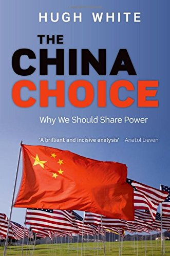 9780199684717: The China Choice: Why We Should Share Power