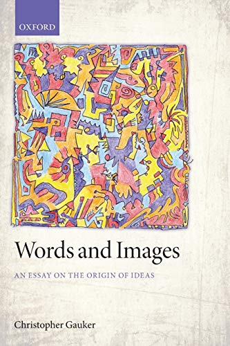 9780199684748: Words and Images: An Essay on the Origin of Ideas