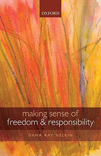 9780199684762: Making Sense of Freedom and Responsibility