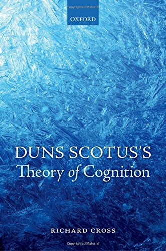 Duns Scotus's Theory of Cognition.: CROSS, R.,