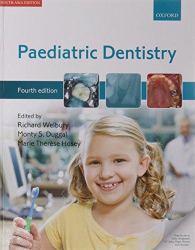 9780199684953: Paediatric Dentistry: 4th Edition