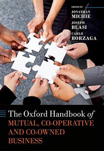 9780199684977: The Oxford Handbook of Mutual and Co-Owned Business (Oxford Handbooks)