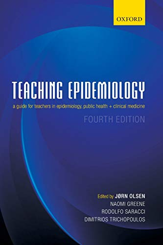 9780199685004: Teaching Epidemiology: A guide for teachers in epidemiology, public health and clinical medicine