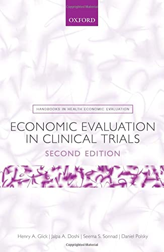 9780199685028: Economic Evaluation in Clinical Trials (Handbooks in Health Economic Evaluation)