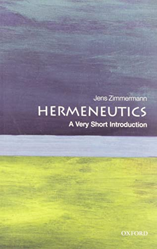9780199685356: Hermeneutics: A Very Short Introduction (Very Short Introductions)