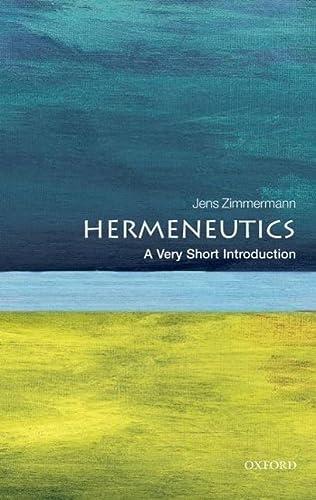 9780199685356: Hermeneutics: A Very Short Introduction (Very Short Introductions)