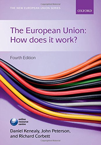9780199685370: The European Union: How Does It Work? (The New European Union Series)