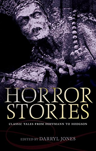 9780199685431: Horror Stories: Classic Tales from Hoffmann to Hodgson