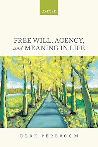 9780199685516: Free Will, Agency, and Meaning in Life