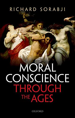 9780199685547: Moral Conscience through the Ages: Fifth Century BCE to the Present