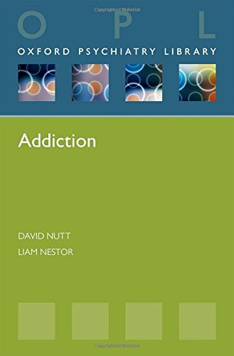9780199685707: Addiction (Oxford Psychiatry Library Series)