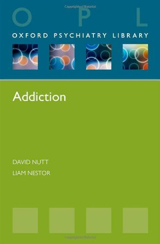 9780199685714: Addiction (Oxford Psychiatry Library)