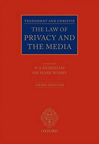 Tugendhat and Christie: The Law of Privacy and The Media: Nicole Moreham