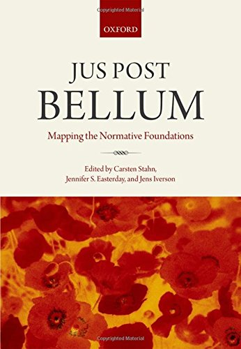 9780199685899: Jus Post Bellum: Mapping the Normative Foundations
